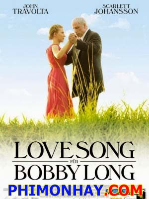 Bản Tình Ca Cho Bobby Long - A Love Song For Bobby Long