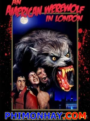 Ma Sói Ở Luân Đôn An American Werewolf In London.Diễn Viên: David Naughton,Jenny Agutter,Joe Belcher,Griffin Dunne