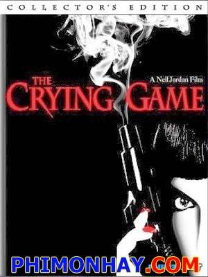 Trò Chơi Nước Mắt The Crying Game.Diễn Viên: Forest Whitaker,Miranda Richardson,Stephen Rea