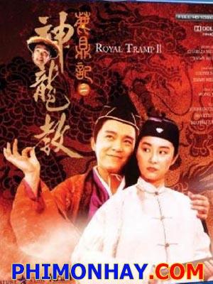 Tân Lộc Đỉnh Ký 2  Royal Tramp 2.Diễn Viên: Châu Tinh Trì,Brigitte Lin,Chingmy Yau,Michelle Reis,Sandra