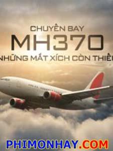 Chuyến Bay Mh370 - Những Mắt Xích Còn Thiếu