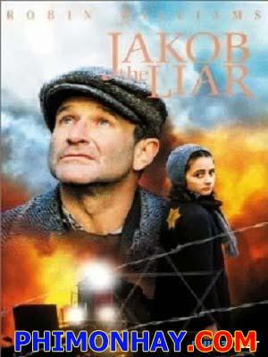 Kẻ Dối Trá Jakob Jakob The Liar.Diễn Viên: Robin Williams,Hannah Taylor Gordon,Éva Igó,Justus Von Dohnányi