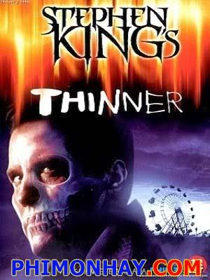 Lời Nguyền Giảm Cân - Stephens Kings Thinner