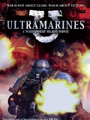 Cuộc Chiến Người Máy Ultramarines: A Warhammer 40000.Diễn Viên: Robbie Amell,Luke Mitchell,Peyton List,Aaron Yoo,Mark Pellegrino,Madeleine Mantock