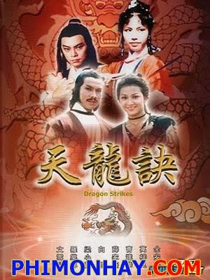 Thiên Long Khuyết Dragon Strikes.Diễn Viên: Vạn Tử Lương,Dư An An,Bạch Tiêu,Tiết Gia Yến,Văn Tuyết Nhi
