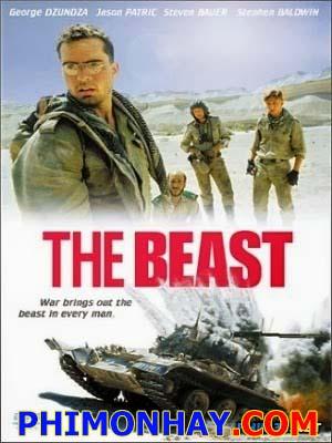 Quái Thú Chiến Tranh The Beast Of War.Diễn Viên: George Dzundza,Jason Patric,Steven Bauer,Stephen Baldwin