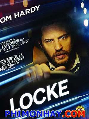 Thử Thách Sống Còn Locke.Diễn Viên: Tom Hardy,Olivia Colman,Ruth Wilson