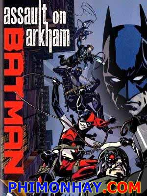 Đột Kích Arkham Batman: Assault On Arkham.Diễn Viên: Peter Weller,Ariel Winter,Michael Emerson
