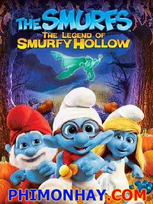 The Smurfs: Huyền Thoại Xì Trum - The Legend Of Smurfy Hollow