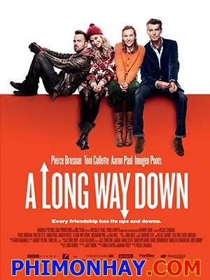 Chết Đâu Có Dễ - A Long Way Down Việt Sub (2014)