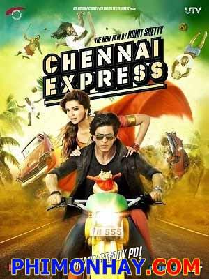 Hành Trình Tình Yêu Chennai Express.Diễn Viên: Deepika Padukone,Shah Rukh Khan,Satyaraj,Nikitin Dheer