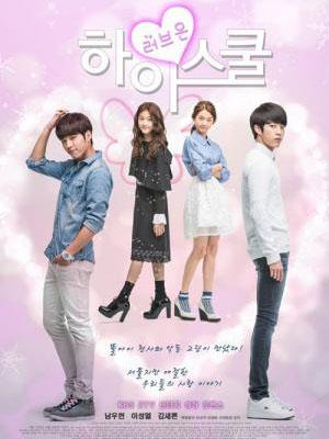 Tình Yêu Học Đường High School Love On.Diễn Viên: Kim Sae Ron,Nam Woo Hyun,Lee Sung Yeol,Lee Joo Shil,Choi Soo Rin,Jung Jae Soon,Lee Shi Hoo