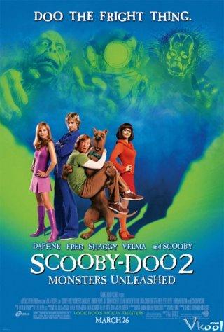 Quái Vật Sổng Chuồng - Scooby-Doo 2: Monsters Unleashed