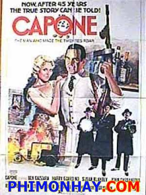 Găng Tơ Chicago Capone.Diễn Viên: Ben Gazzara,Susan Blakely,Harry Guardino