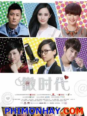 Tình Yêu Thời Weibo Love Of Tiny Times.Diễn Viên: Lý Dịch Phong,Địch Lệ Nhiệt Ba,Tiêu Vũ Vũ,Thành Thành,Dư Văn Lạc,Kim Bum