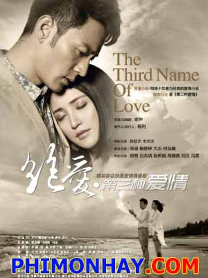Tình Yêu Thứ Ba - The Third Name Of Love