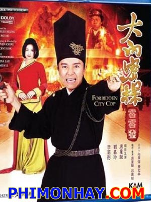 Đại Nội Mật Thám - Forbidden City Cop Thuyết Minh (1996)