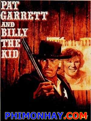 Cặp Bài Trùng Pat Garrett & Billy The Kid.Diễn Viên: James Coburn,Kris Kristofferson,Richard Jaeckel,Katy Jurado