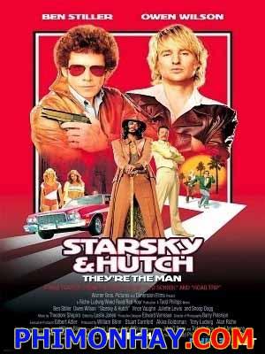 Cớm Chìm, Cớm Nổi Starsky & Hutch.Diễn Viên: Ben Stiller,Owen Wilson,Snoop Dogg,Vince Vaughn