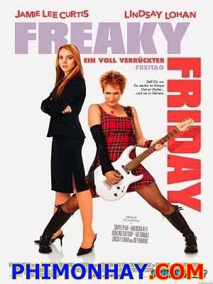 Thứ Sáu Kỳ Quái Freaky Friday.Diễn Viên: Jamie Lee Curtis,Lindsay Lohan,Mark Harmon,Harold Gould