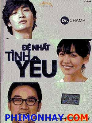 Đệ Nhất Tình Yêu Doctor Champ.Diễn Viên: Kim So Yun,Uhm Tae Woong,Jung Gyu Woon,Cha Ye Ryun,Ma Dong Suk,Jung Suk Won,Kim Hyung Bum,Yum Dong