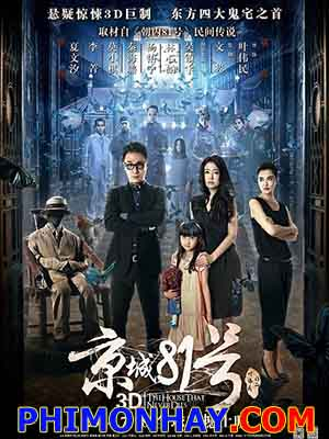 Nhà Số 81 Kinh Thành - The House That Never Dies