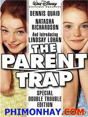 Cha Mẹ Mắc Bẫy - The Parent Trap
