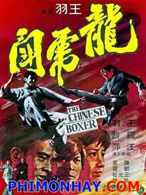 Long Tranh Hổ Đấu The Chinese Boxer.Diễn Viên: Yu Wang,Lieh Lo,Ping Wang