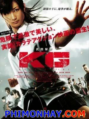 Cô Gái Karate Karate Girl.Diễn Viên: Rina Takeda,Hina Tobimatsu,Richard Heselton,Keisuke Horibe,Noriko Iriyama,Tatsuya Naka,Fuyuhiko