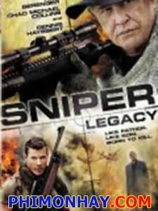 Lính Bắn Tỉa : Đặc Vụ Kế Thừa Sniper: Legacy.Diễn Viên: Asen Asenov,Tom Berenger,Chad Michael Collins