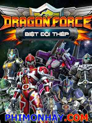 Biệt Đội Thép Dragon Force.Diễn Viên: Julie Harris,Claire Bloom,Richard Johnson