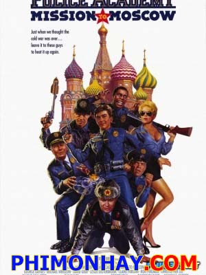 Học Viện Cảnh Sát 7 - Police Academy 7: Mission To Moscow Thuyết Minh (1994)