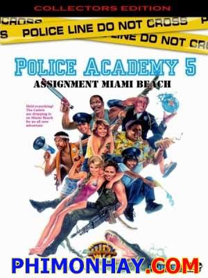 Học Viện Cảnh Sát 5 - Police Academy 5: Assignment: Miami Beach Thuyết Minh (1988)