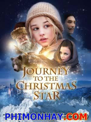 Đi Tìm Ngôi Sao Giáng Sinh Journey To The Christmas Star.Diễn Viên: Vilde Zeiner,Anders Baasmo Christiansen,Agnes Kittelsen