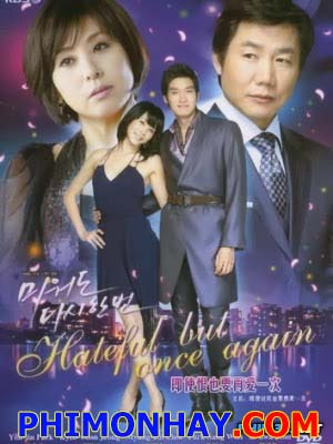 Tình Đầu Hay Tình Cuối Again My Love.Diễn Viên: Choi Myung Gil,Park Sang Won,Jung Gyu Woon,Jun In Hwa,Han Ye In,Park Ye Jin