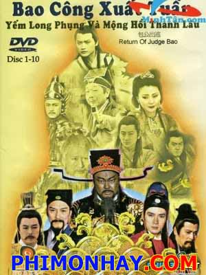 Bao Công Xuất Tuần Return Of Judge Bao.Diễn Viên: Kim Siêu Quần,Tiêu Ân Tuấn,Phạm Hồng Hiên