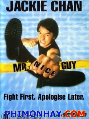 Chàng Trai Tốt Bụng Mr. Nice Guy.Diễn Viên: Thành Long,Jackie Chan,Richard Norton,Miki Lee