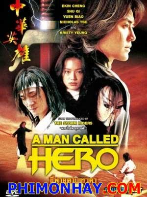 Trung Hoa Anh Hùng - A Man Called Hero