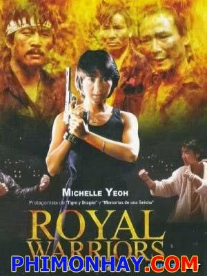 Chiến Binh Hoàng Gia Royal Warriors: Ultra Force.Diễn Viên: Dương Tử Quỳnh,Michelle Yeoh,Michael Wong,Hiroyuki Sanada