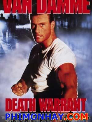 Bản Án Tử Hình Death Warrant.Diễn Viên: Jean Claude Van Damme,Robert Guillaume,Cynthia Gibb