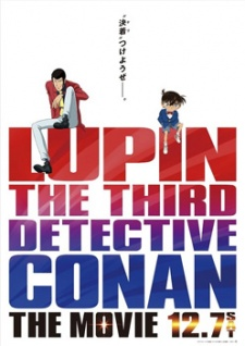 Lupin Iii Vs. Detective Conan: The Movie Lupin Đệ Tam Vs Thám Tử Lừng Danh Conan.Diễn Viên: Jason Statham,Ryan Phillippe,Wesley Snipes