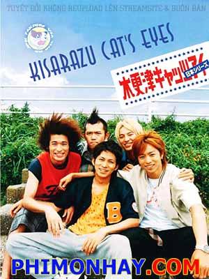 Những Tên Trộm Kisarazu Kisarazu Cats Eye: Kisarazu Kyattsu Ai.Diễn Viên: Vũ Tuyền,Thái Kiện Nhã,Châu Hoa Kiện,Lưu Hoan