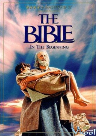 Sáng Thế Ký - The Bible: In The Beginning... Việt Sub (1966)