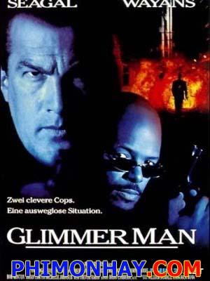 Nhanh Hơn Ánh Sáng - The Glimmer Man