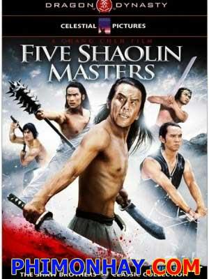 Thiếu Lâm Ngũ Tổ Five Shaolin Masters.Diễn Viên: Khương Đại Vệ,Địch Long