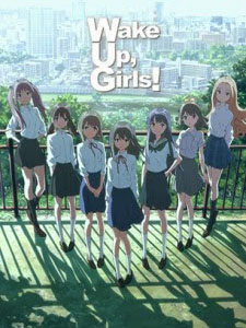 Wake Up, Girls! Seven Idols Wake Up, Girls! Shichinin No Idol.Diễn Viên: Meaghan Martin,Donn Lamkin,Linden Ashby