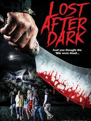 Sau Bức Màn Đêm Lost After Dark.Diễn Viên: Sarah Fisher,David Lipper,Mark Wiebe