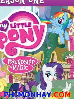 Pony Bé Nhỏ Đáng Yêu Phần 1 My Little Pony Season 1.Diễn Viên: Hayate The Combat Butler,Cant Take My Eyes Off You