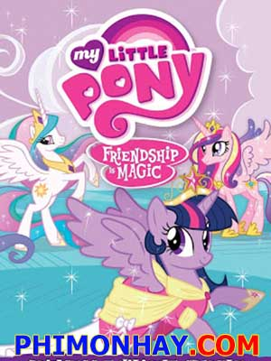My Little Pony: Friendship Is Magic Ss3 Bé Pony Của Em: Tình Bạn Là Phép Màu Ss3.Diễn Viên: Uma Thurmanrainn Wilson,Eddie Izzard,Stelio Savante,Mike Iorio