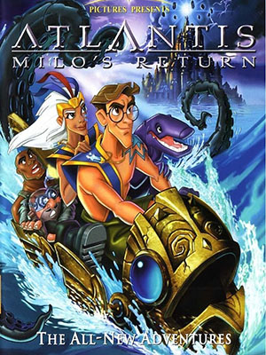 Atlantis: Milos Return Sự Trở Lại Của Milo.Diễn Viên: Sophia I Aguirre,Robert Bagnell,Alan Dale